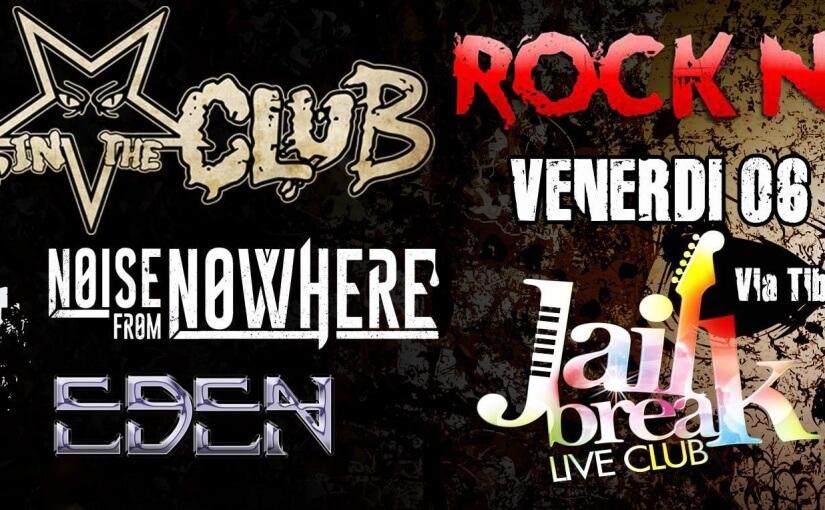 Noise From Nowhere al Jailbreak di Roma con gli Hell In The Club